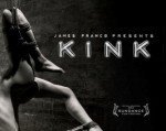 Kink was recently the subject of a documentary premiering at Cannes in January.