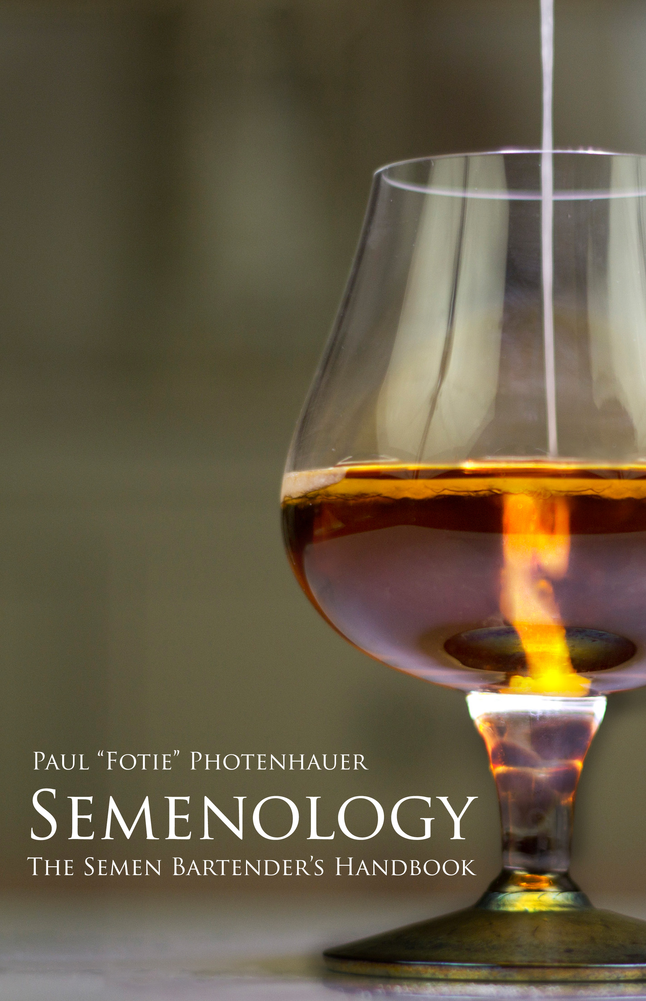 New Book — Semenology: The Semen Bartender's Handbook