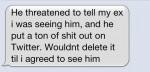 Threatened to tell my ex