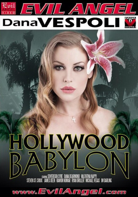 Hollywood Babylon by Dana Vespoli from Evil Angel