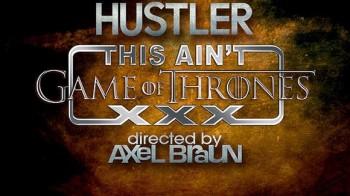 Hustler-This-Aint-Game-of-Thrones-XXX