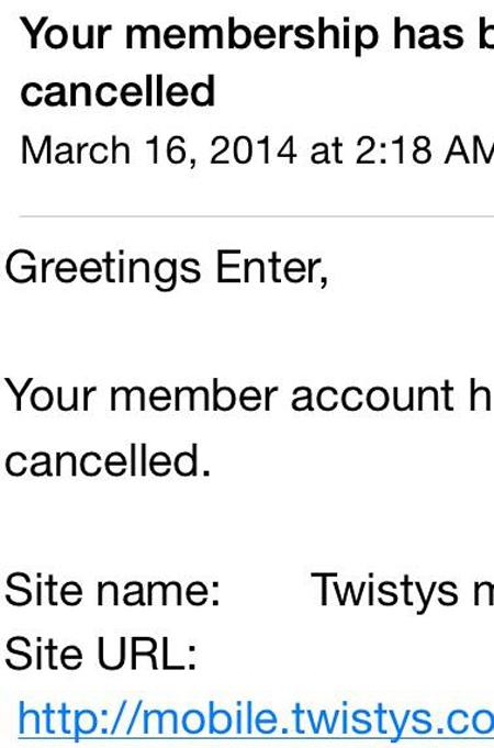 Twistys member cancels membership