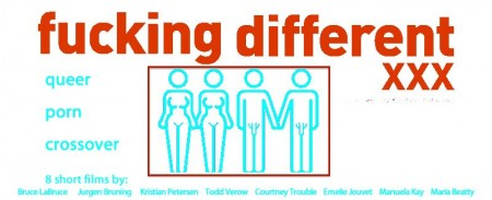 FUCKING DIFFERENT XXX @ The Center for Sex and Culture APRIL 24TH, 7 PM