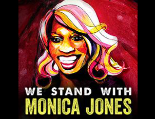 Stand with Monica-Jones