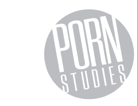 Let X = X: Thoughts On The Debut Issue of Porn Studies