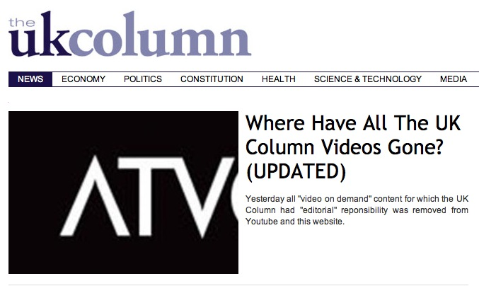 News Site 'UK Column' Removes All Videos After Brush With Regulator ATVOD