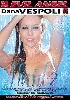 Kayden Kross -- Fluid Volume 2 w/ Kayden Kross, Casey Calvert, Dana Vespoli