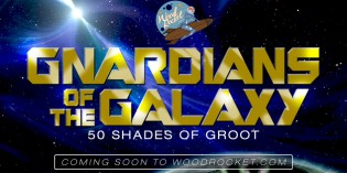 50 Shades of Groot: WoodRocket to Produce Guardians of The Galaxy XXX Parody
