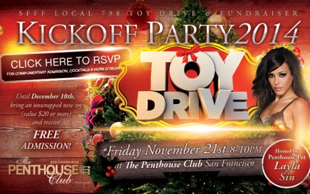 Penthouse Pet Layla Sin Hosts SFFF Local 798 Toy Collection Drive at Penthouse Club San Francisco
