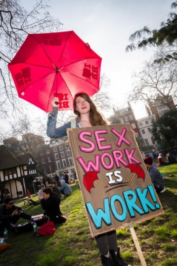 "sex work is work 350x525 Speaking of ""dead prostitutes"": how CATW promotes survivors to silence sex workers"