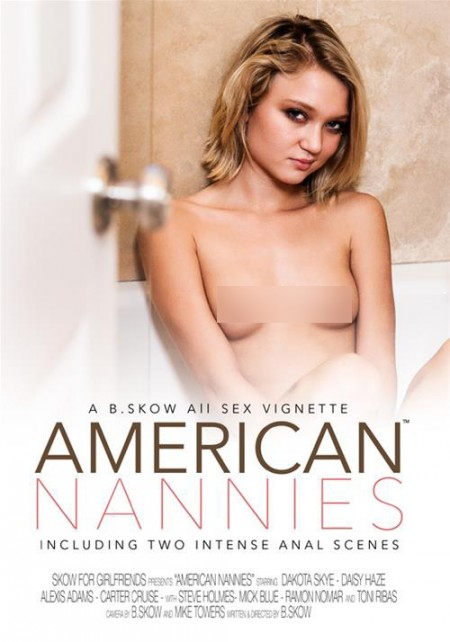 Dakota Skye stars in B.Skow's 'American Nannies'