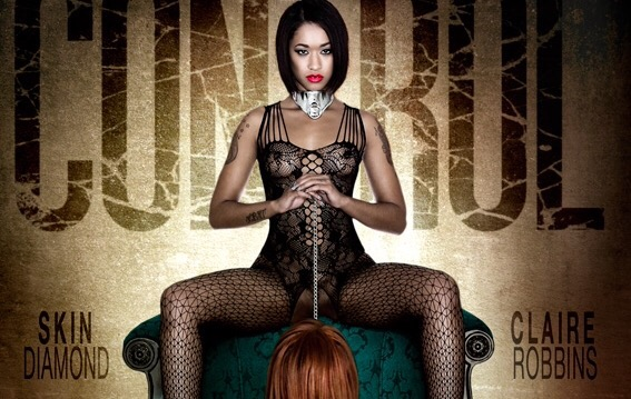Master / Slave Power Dynamic Explored in Skow for GFs Films' 'Control' w/ Skin Diamond, Claire Robbins