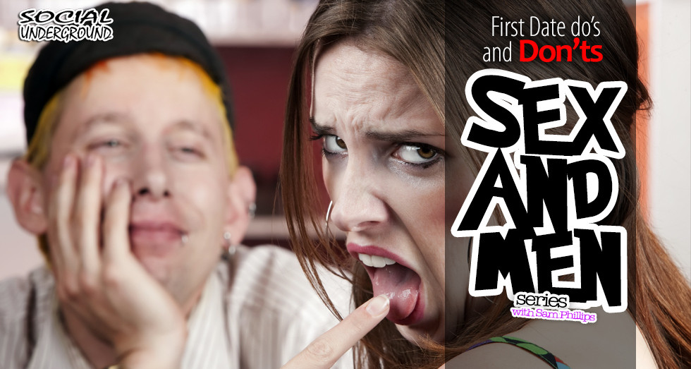S.A.M Series: First Date Do's and Don'ts