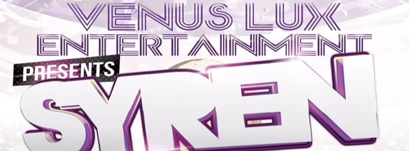 Venus Lux Entertainment Presents Syren Party at No Regrets Bar January 22