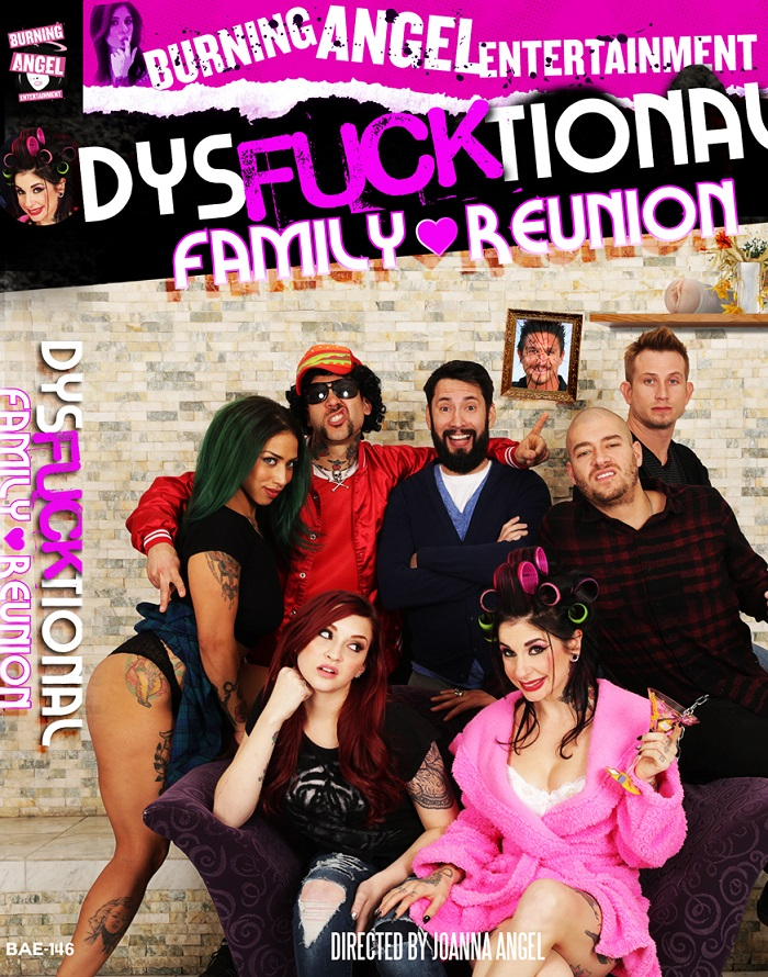"Joanna Angel Leads the Cast of BurningAngel.com's ""Dysfucktional Family Reunion"""