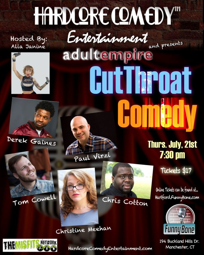 Alia Janine's Cutthroat Comedy Returns In Hartford, CT Thursday, July 21at 7:30pm