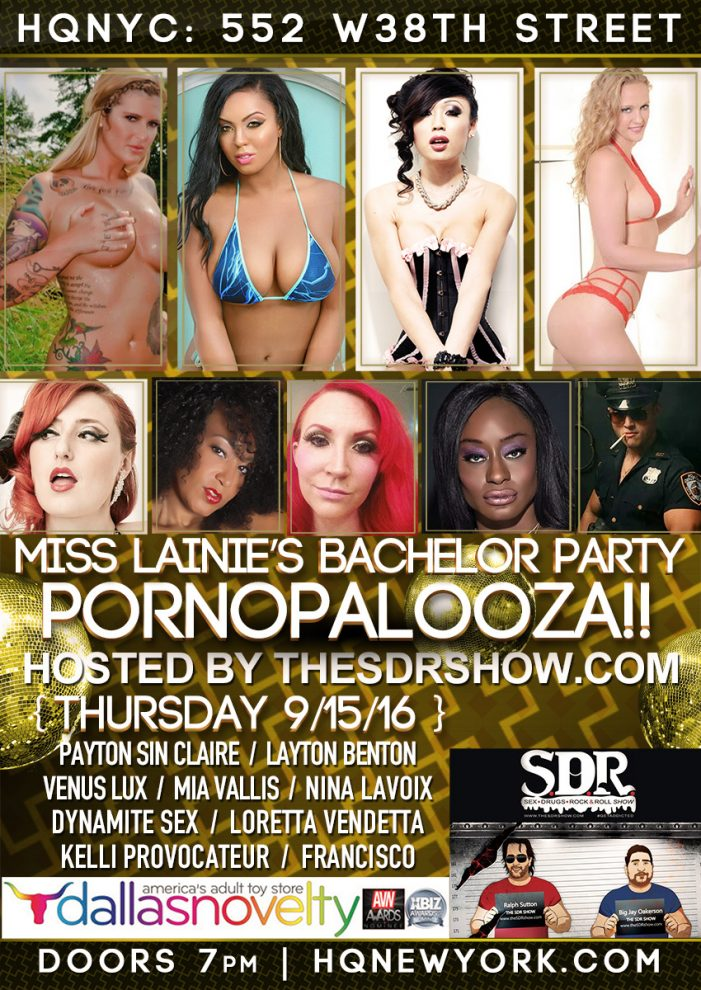 The SDR Show Hosts Pornopalooza at HQNYC