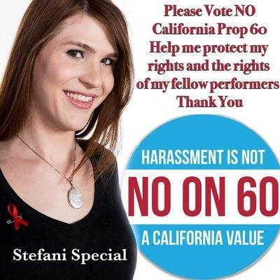 Stefani Special Says No to Prop 60 #NoProp60