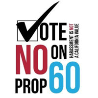 Warning: Prop. 60 Unsafe!    #NoProp60