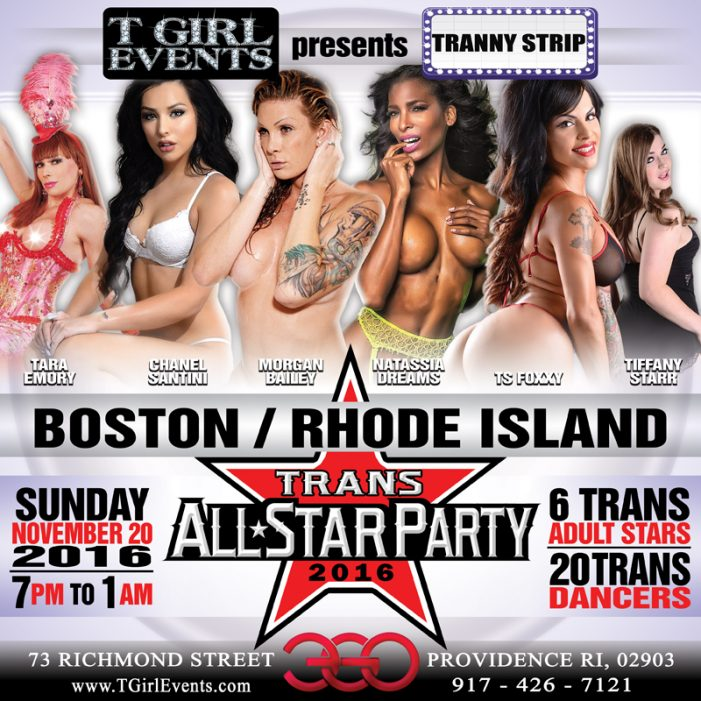 Award Winning TS Stars Scheduled to Host Tranny Strip's Trans All-Star Party this Sunday in Rhode Island