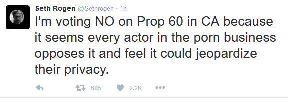 Seth Rogen Comes Out Against Prop60   #VoteNoProp60
