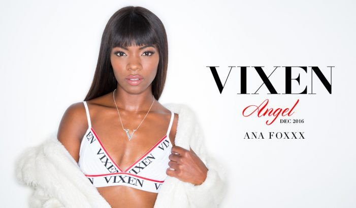 Vixen Announces Ana Foxxx As The Newest Vixen Angel (For December)