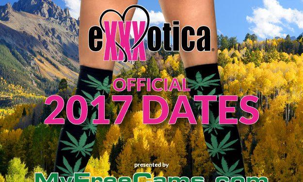 EXXXOTICA Announces 2017 Dates; Introduces EXXXOTICA Mile High in Denver, March 31 – April 2