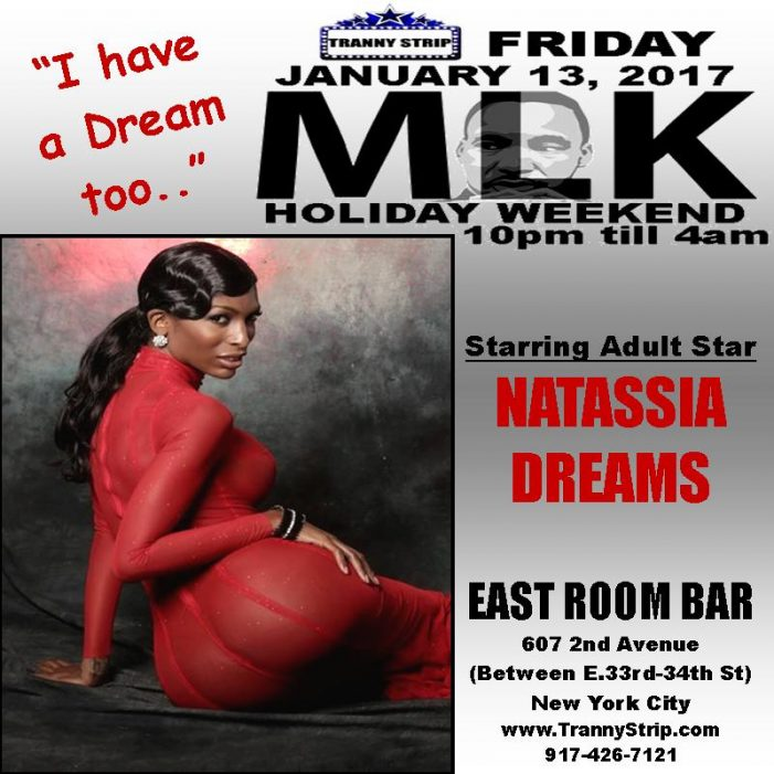 Natassia Dreams Hosts Tranny Strip MLK Party at East Room Bar this Friday