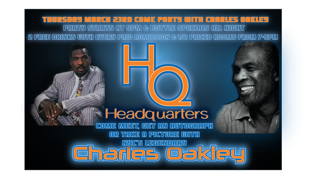 NBA Legend Charles Oakley to Host March Madness Party at Headquarters 3/23