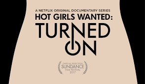 Hussie Models & The Docuseries 'Hot Girls Wanted' Outs Performers Real Name