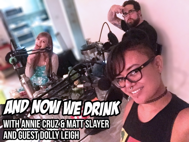 Dolly Leigh Guests on the 'And Now We Drink' Podcast