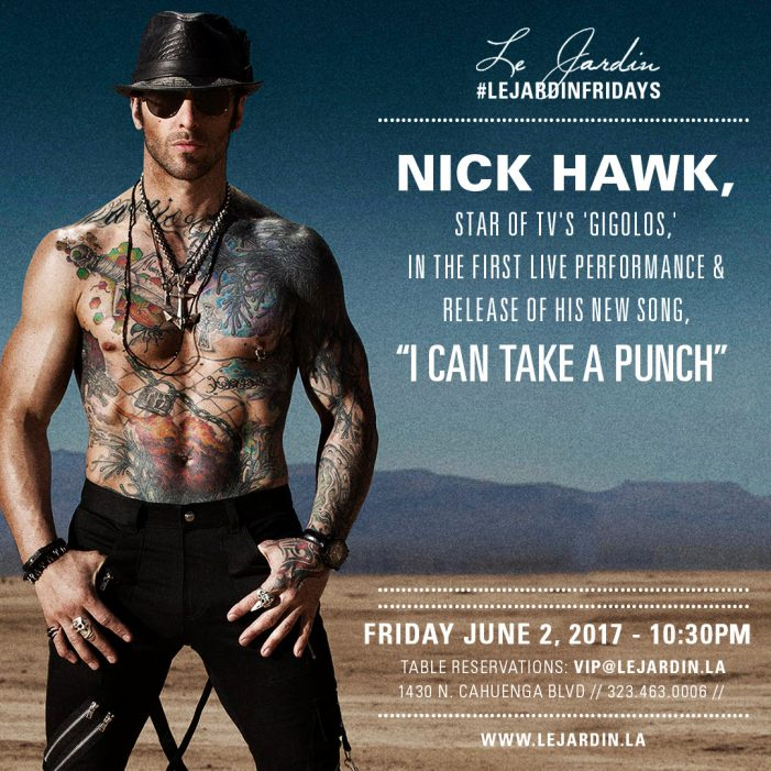 "Gigolos Star Nick Hawk Embarks on LA Tour for New Single ""I Can Take a Punch"""