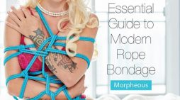 Trailer for 'How to be Knotty: The Essential Guide to Modern Rope Bondage' out Now