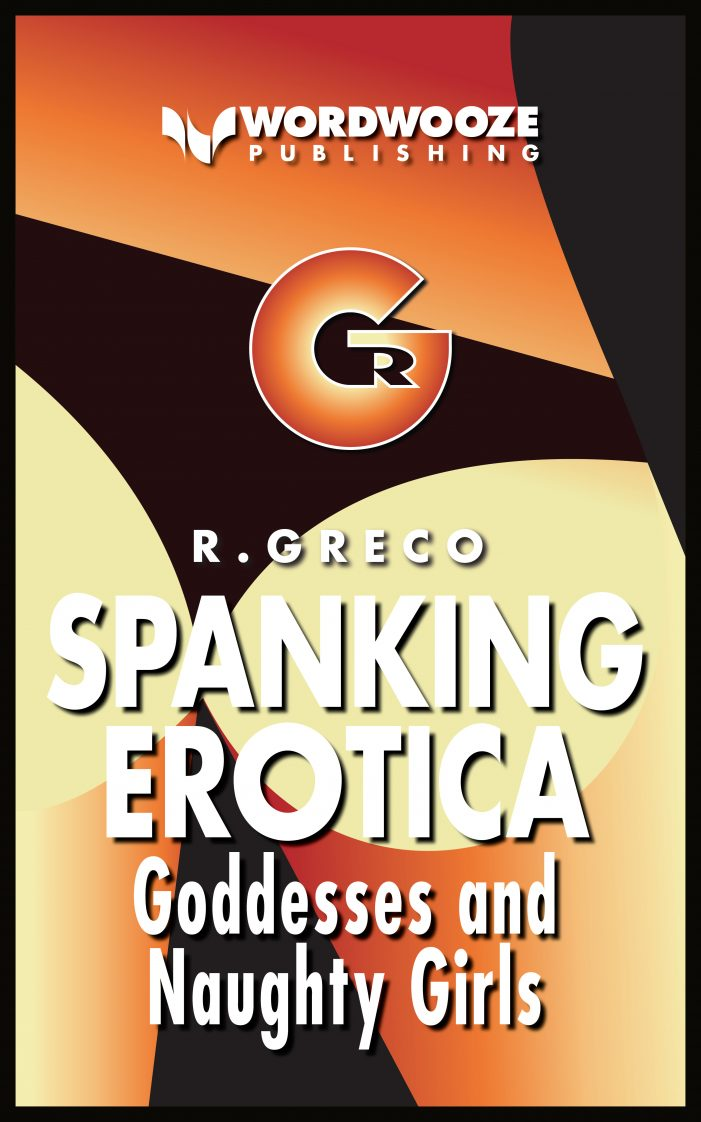 Wordwooze Publishes Ralph Greco, Jr.'s Goddesses and Naughty Girls