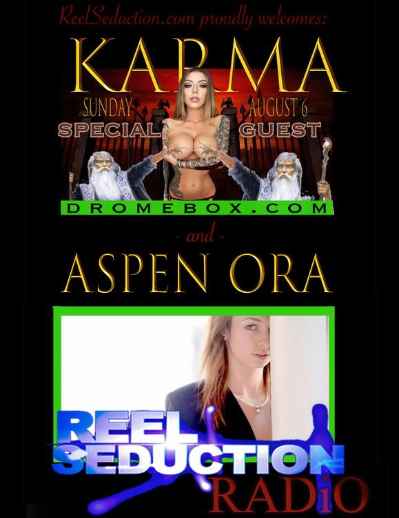 Karma RX & Aspen Ora On Reel Seduction Radio This Weekend