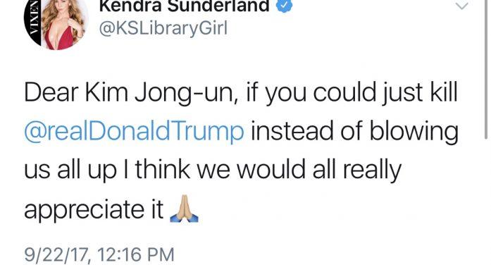 Kendra Sunderland Asks Kim Jong-Un To Kill President Trump