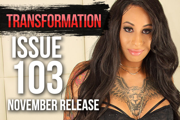 Honey FoXXX Featured In Transformation Magazine Issue #103