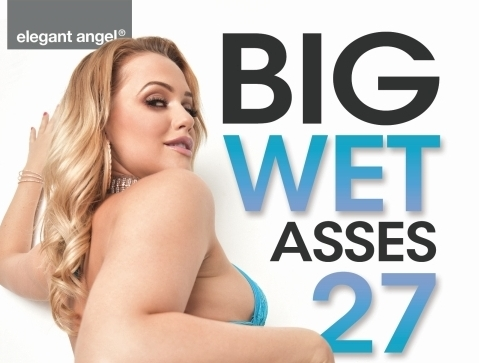 Elegant Angel Releasing 'Big Wet Asses 27'
