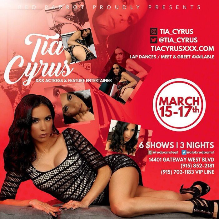 Tia Cyrus Headlines El Paso's World Famous Red Parrot Dance Club March 15-17th