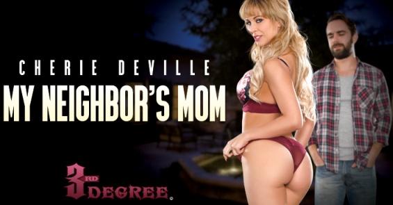 Cherie DeVille Stars in 3rd Degree Films' 'My Neighbor's Mom'