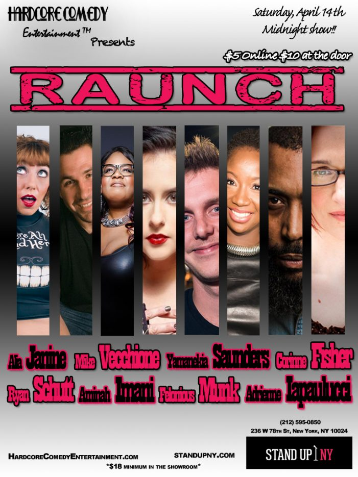 Alia Janine Debuts RAUNCH Comedy Showcase at Stand Up NY this Saturday
