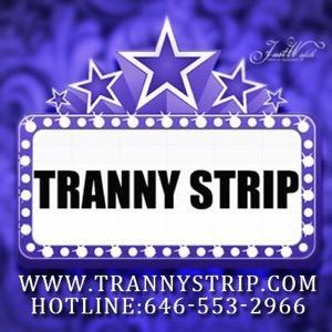 tranny strip
