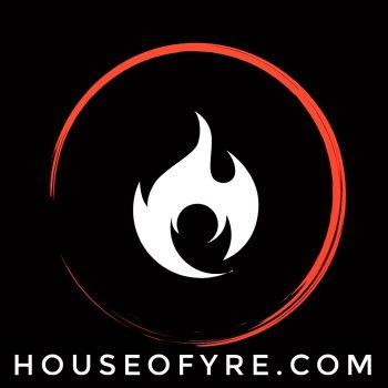 house of fyre